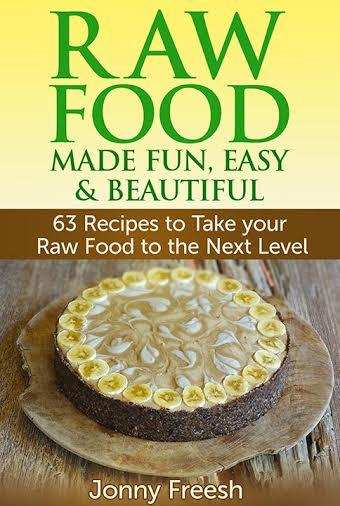 Raw Food Make Fun, Easy, & Beautiful by @JonnyFreesh